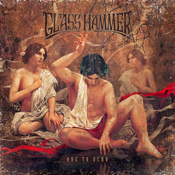 """Glass Hammer """"Ode"""""""
