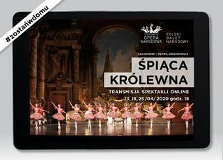Opera Narodowa zaprasza na 'Śpiącą królewnę' oraz lekcje włoskiego online