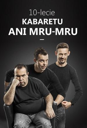 10-lecie Kabaretu Ani Mru-Mru (cz.2)
