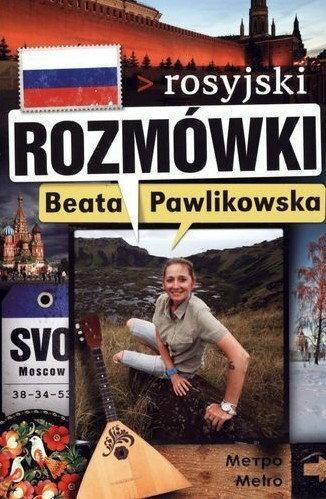 """""""Rozmówki. Rosyjski"""" Beata Pawlikowska"""