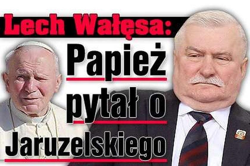 Wałęsa: Papież pytał o Jaruzelskiego