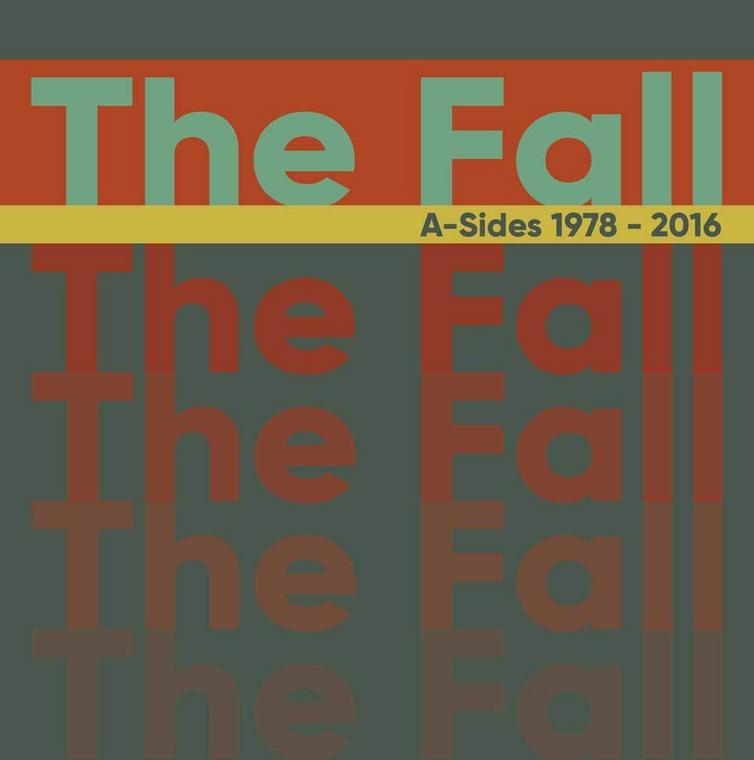 The Fall – Singles 1978-2016
