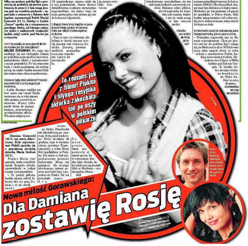 Dla Damiana zostawi Rosję