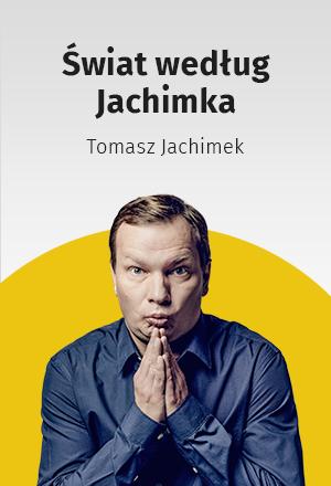 Świat według Jachimka