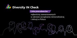 Znamy pracodawców najbardziej zaawansowanych w zarządzaniu różnorodnością i inkluzji w Polsce
