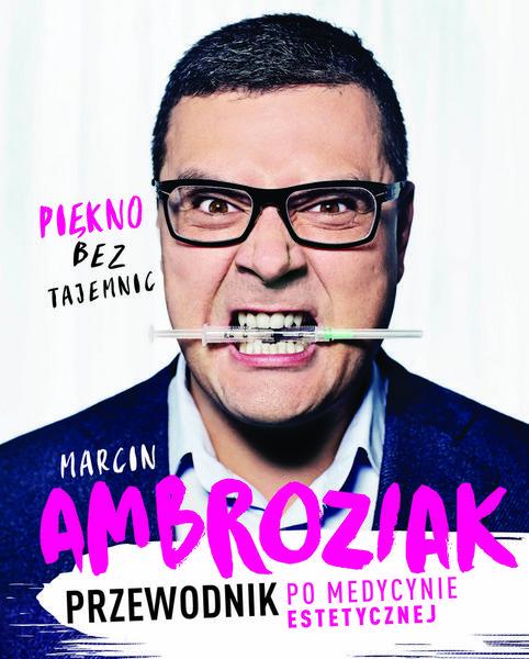"""Okładka książki """"Piękno bez tajemnic"""" Marcina Ambroziaka"""