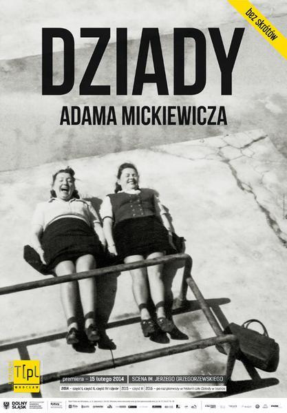 """""""Dziady"""", reż. Michał Zadara"""