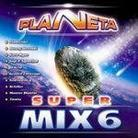 "Kompilacja - ""Planeta Super Mix 6"""