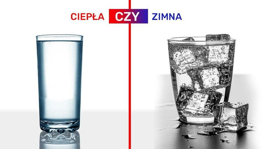 Lepiej pić ciepłą czy zimną wodę?