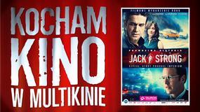 """""""Jack Strong"""" przedpremierowo w ramach cyklu """"Kocham Kino w Multikinie"""""""