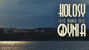 Kolosy 2014 w Gdyni w dniach 13-15 marca