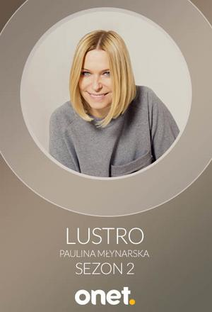 """Lustro - Dorota Wellman w rozmowie z Pauliną Młynarską - """"Lustro"""""""