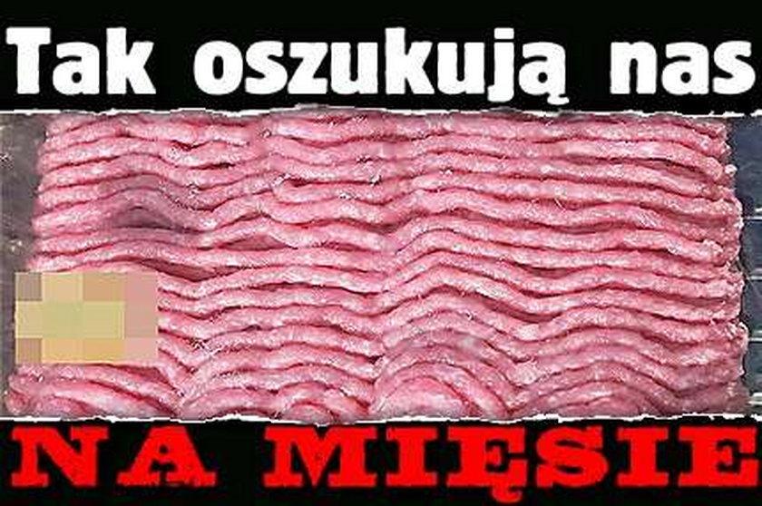 Tak oszukują nas na mięsie!