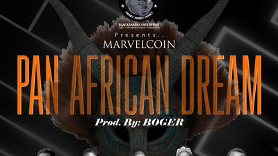 Marvelcoin drops new song titled 'Pan African Dream'