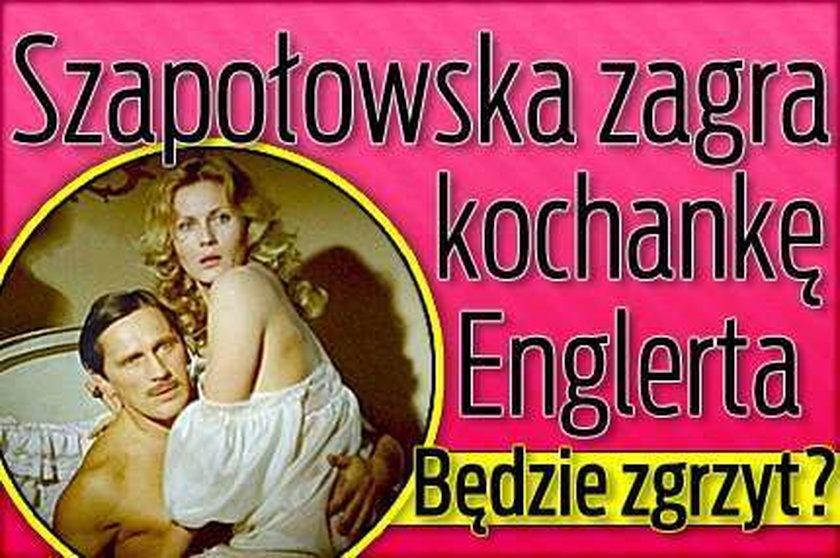 Szapołowska zagra kochankę Englerta. Będzie zgrzyt?