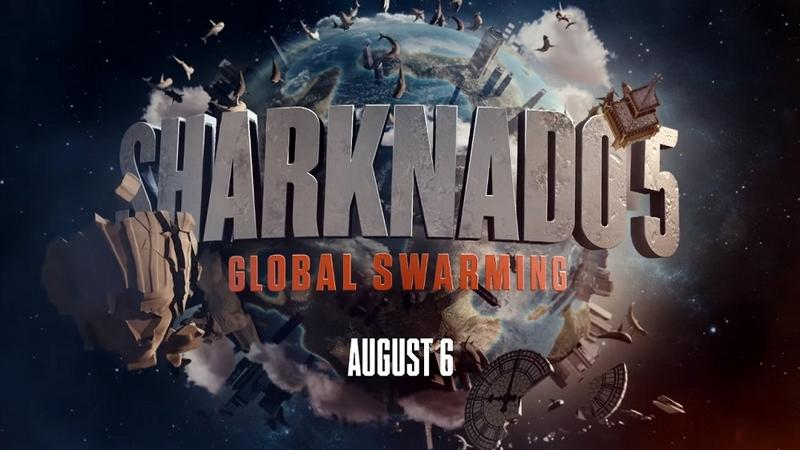 """Sharknado 5: Global Swarming"""
