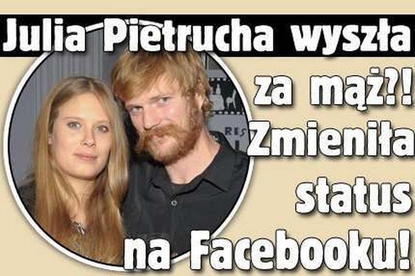 Julia Pietrucha wyszła za mąż?! Zmieniła status na Facebooku!