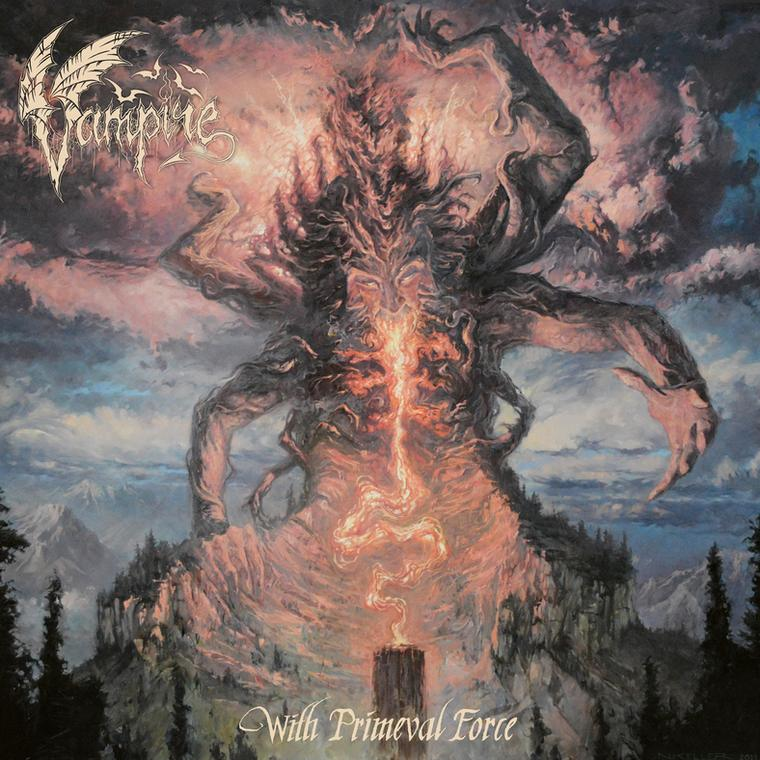 "VAMPIRE – ""With Primeval Force"""