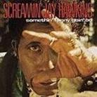 "Screamin' Jay Hawkins - ""Somethin' Funny Goin' On"""