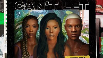 Tiwa Savage and Rema feature on 'Can't Let You Go (Remix)' by Stefflon Don