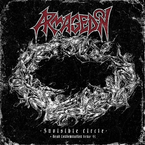 "Armagedon – ""Invisible Circle / Dead Condemnation (demo '91)"""