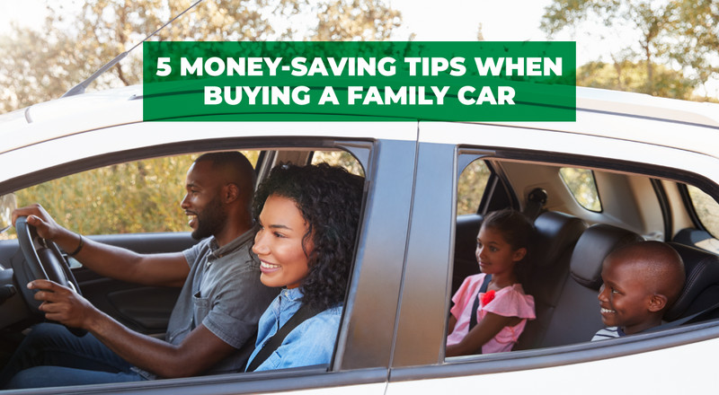 5 Money-Saving Tips When Buying a Family Car
