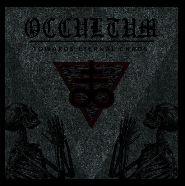 "OCCULTUM – ""Towards Eternal Chaos"""