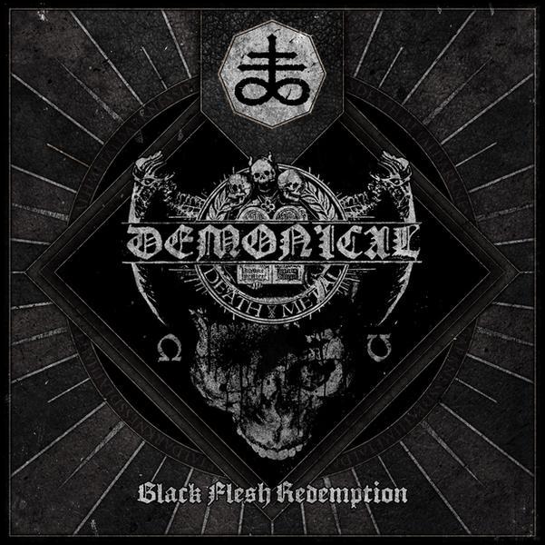 "Demonical ""Black Flesh Redemption"""