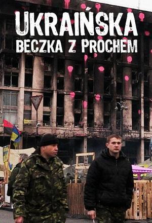 Ukraińska beczka z prochem
