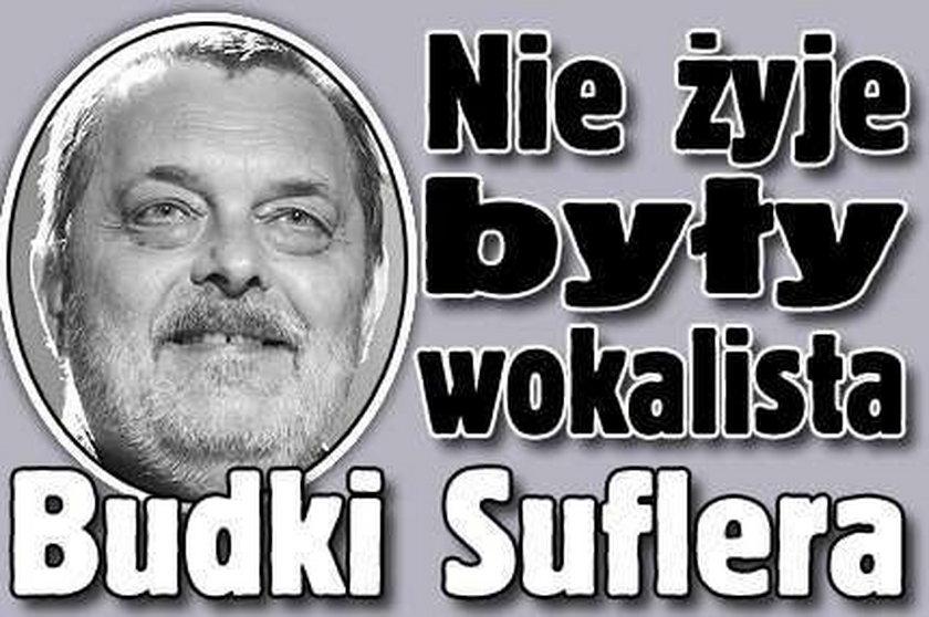 Nie żyje były wokalista Budki Suflera!