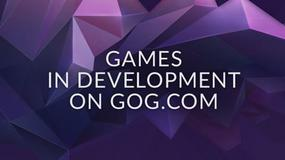 GOG.com - Games in Development, czyli nowy Early Acces