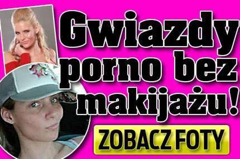 Gwiazdy porno bez makijażu! FOTO
