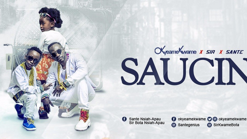 Okyeame Kwame - Saucing feat. Sir & Sante