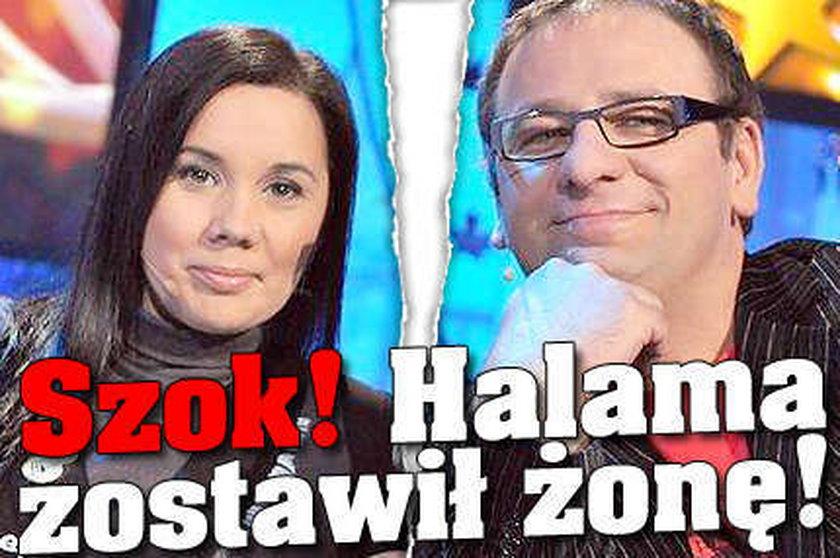 Szok! Halama zostawił żonę!