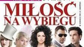 """""""Miłość na wybiegu"""": zostać gwiazdą na plakacie filmu"""