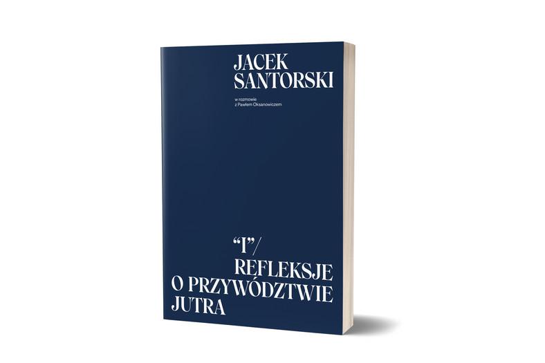 książka Jacka Santorskiego