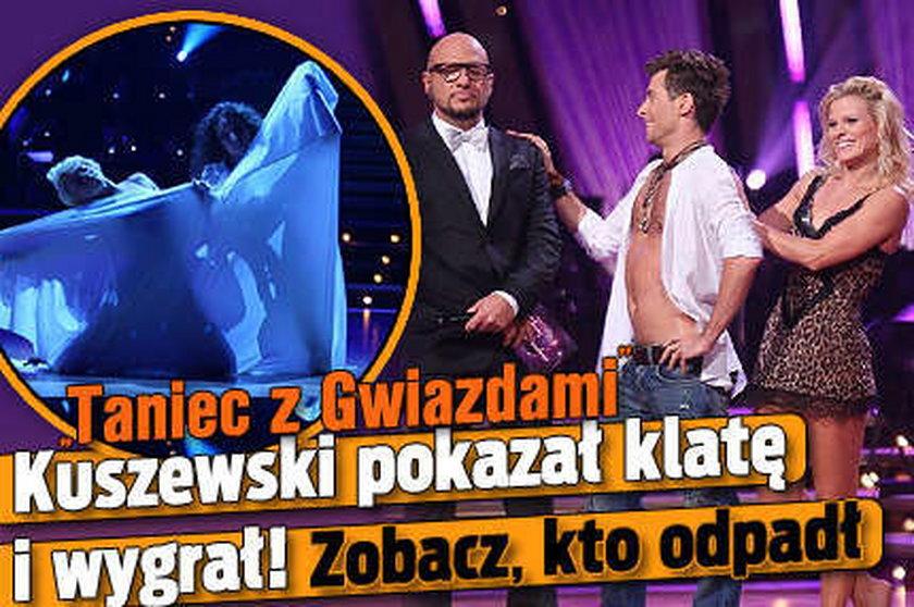 Kuszewski pokazał klatę i wygrał. Zobacz, kto odpadł