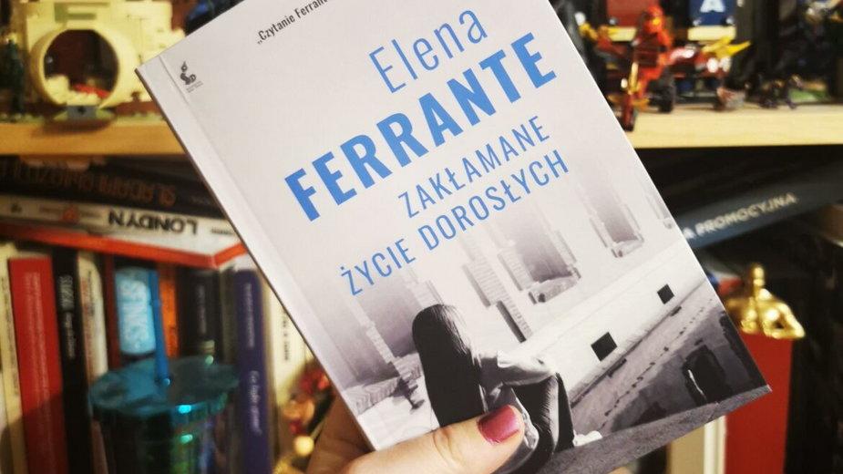 """Koniec niewinności czyli """"Zakłamane życie dorosłych"""" Eleny Ferrante"""