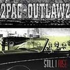"2Pac - ""Still I Rise"""