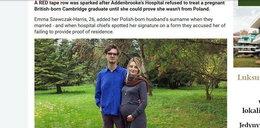 Nie chcieli leczyć ciężarnej, bo miała polskie nazwisko