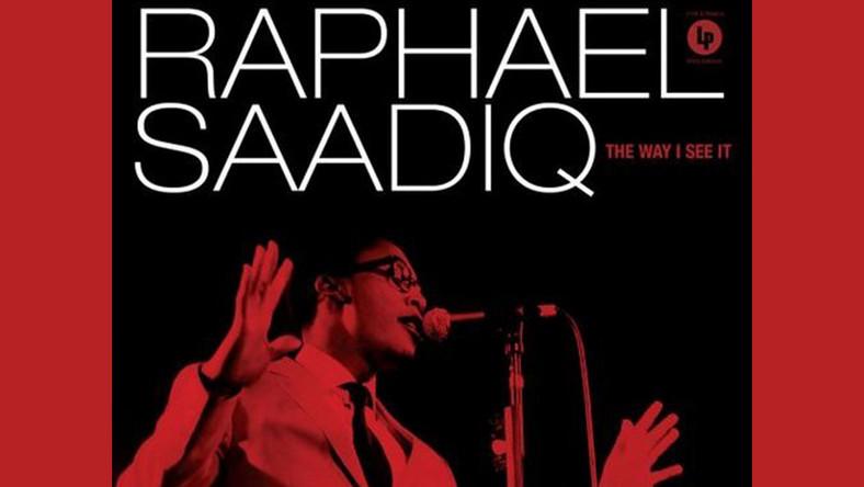 "Rafael Saadiq ""The Way I See It"""