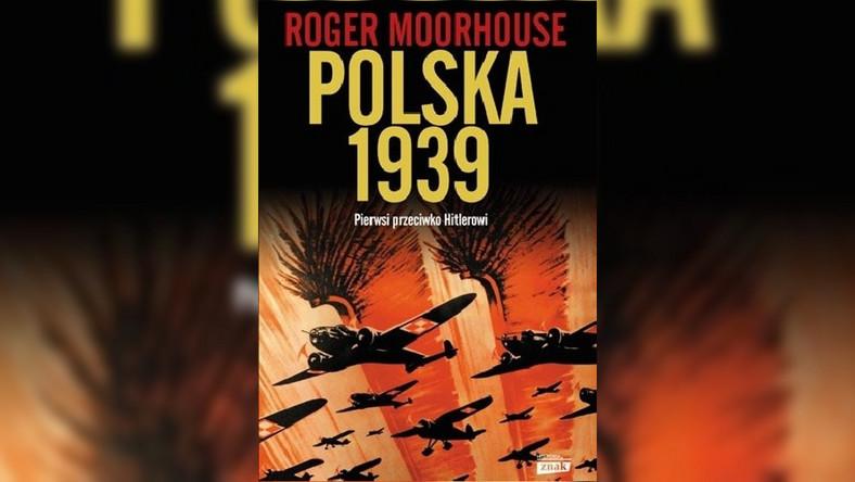 Książka Rogera Moorhouse'a