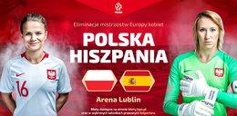 Polki kontra Hiszpanki. Zdobądź zaproszenia na mecz kobiecej reprezentacji!