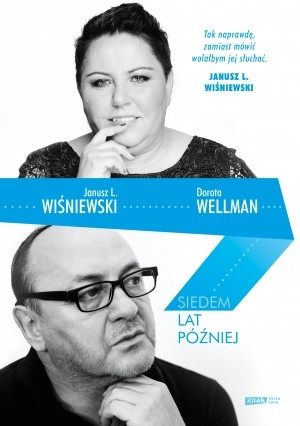 """okładka książki Janusza Leona Wiśniewskiego i Doroty Wellman """"Siedem lat później"""""""