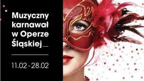 Karnawał w Operze Śląskiej i gala Wiesława Ochmana