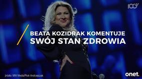 Beata Kozidrak wydała oświadczenie ws. stanu swojego zdrowia