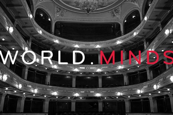 """""""WORLD MINDS"""" Beograd je danas centar koji okuplja neke od najvećih SVETSKIH UMOVA"""