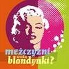 """Różni Wykonawcy - """"Mężczyźni wolą blondynki? (2CD)"""""""