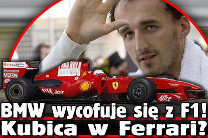 BMW wycofuje się z F1! Kubica w Ferrari?