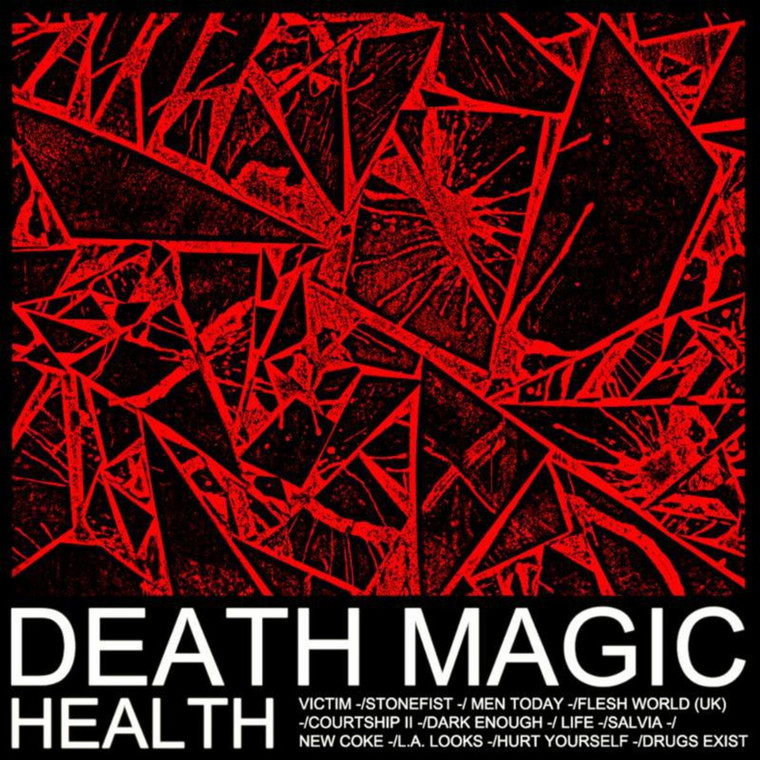 "HEALTH - ""Death Magic"""